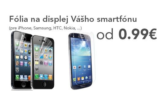 Fólia na displej pre Váš smartfón